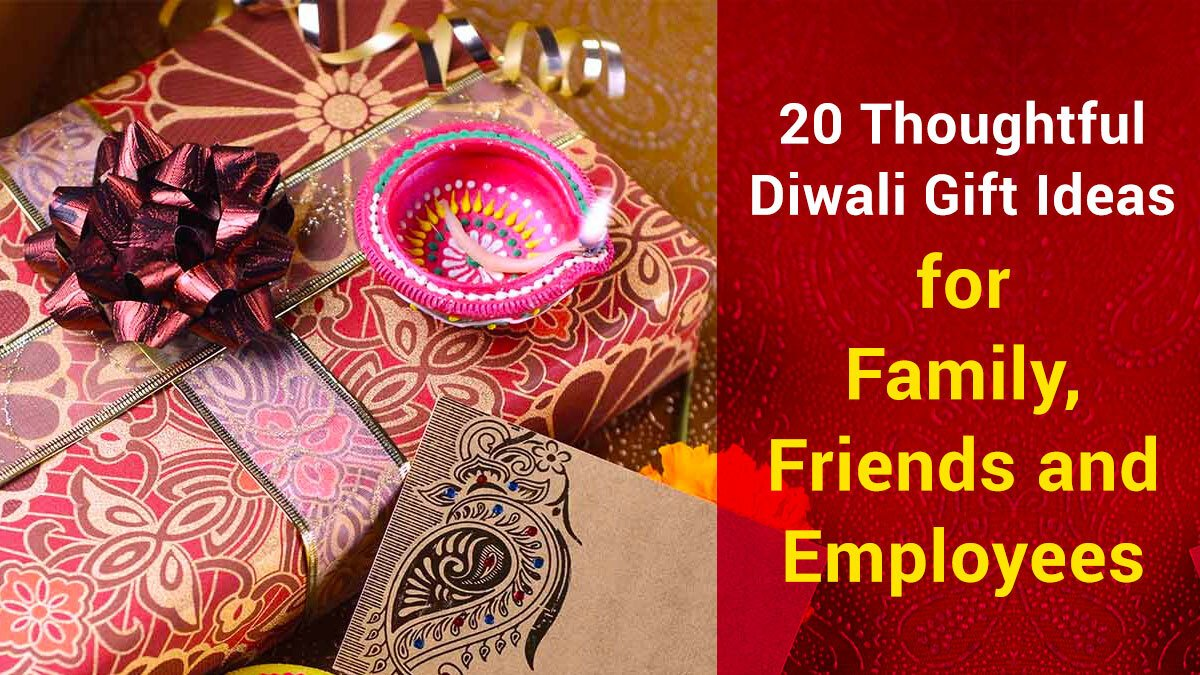 20 Thoughtful Diwali Gift Ideas For Family, Friends And Employees - Desidime